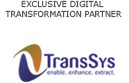 Exclusive Digital Transformation Partner | TransSys Solutions